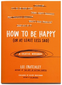 How to be Happy by Lee Crutchley | www.creativeandmindful.com