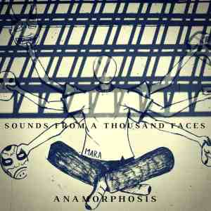 Anamorphosis - Sounds From a Thousand Faces - Album Cover