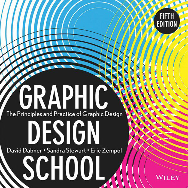 Graphic Design School - The Principles and Practice of Graphic Design, best books for graphic design students