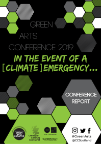 Green Arts Conference 2019: Report and more now available
