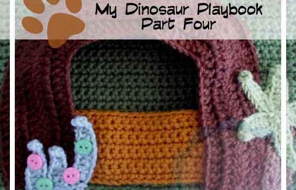 Crochet Dinosaur Playbook Part Four Creative Crochet Workshop