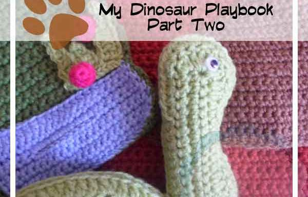 Crochet Dinosaur Playbook Part Two|Creative Crochet Workshop