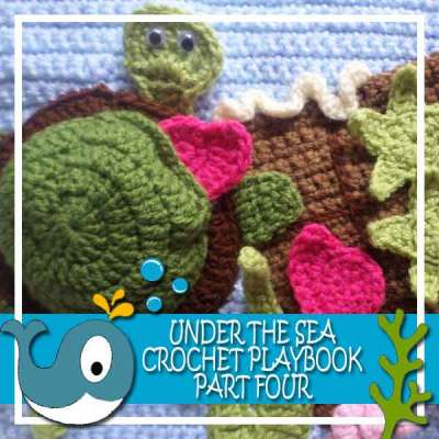 Under The Sea Playbook Part Four|Creative Crochet Workshop