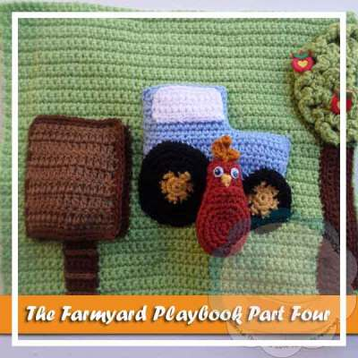 FARMYARD PLAYBOOK PART FOUR|CREATIVE CROCHET WORKSHOP