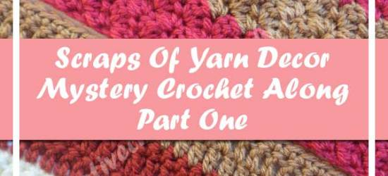 SCRAPS OF YARN CUSHION MYSTERY CAL|AUGUST 2016 PART ONE|CREATIVE CROCHET WORKSHOP