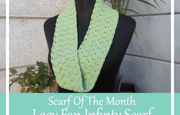 LACY FAN INFINITY SCARF|SCARF OF THE MONTH 2016|CREATIVE CROCHET WORKSHOP