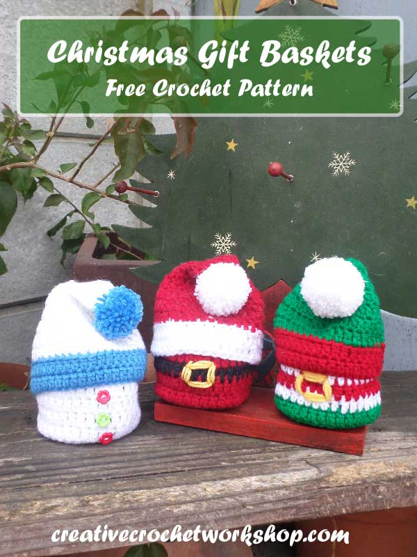 CHRISTMAS GIFT BASKETS | FREE CROCHET PATTERN | CREATIVE CROCHET WORKSHOP