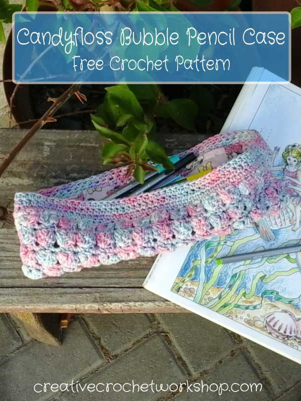 Candyfloss Bubble Pencil Case | Free Crochet Pattern | Creative Crochet Workshop