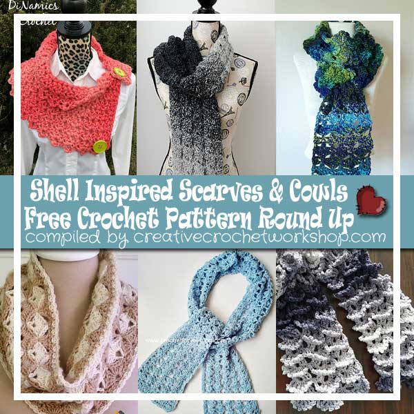 SHELL INSPIRED SCARVES & COWLS | FREE CROCHET PATTERN ROUND UP | CREATIVE CROCHET WORKSHOP