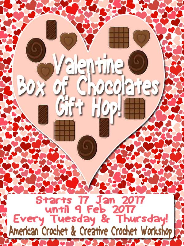 Valentine Box Of Chocolates Gift Hop 2017 | Creative Crochet Workshop