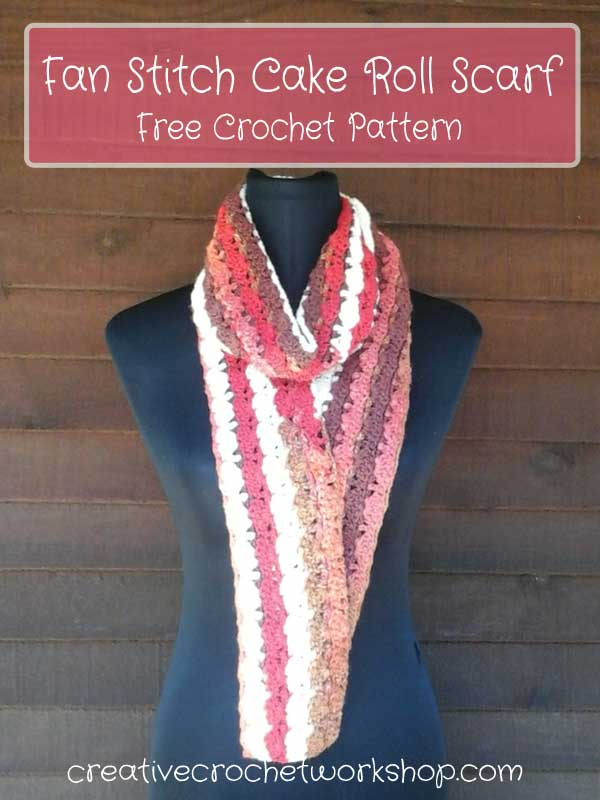 Fan Stitch Cake Roll Scarf | February 2017 Scarf Club | Creative Crochet Workshop