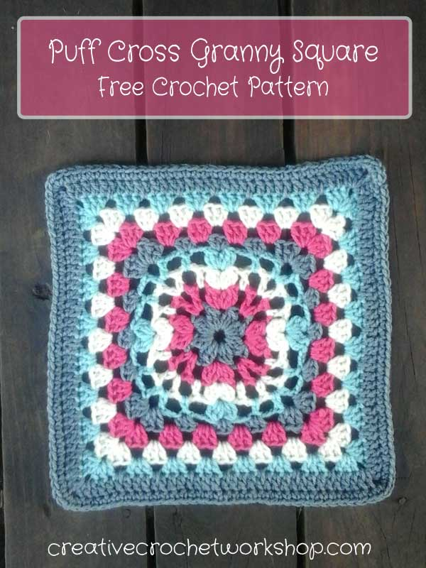 Puff Cross Granny Square - Free Crochet Pattern | Creative Crochet Workshop