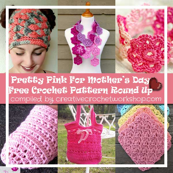 PRETTY PINK FOR MOTHER'S DAY - Pattern Round Up