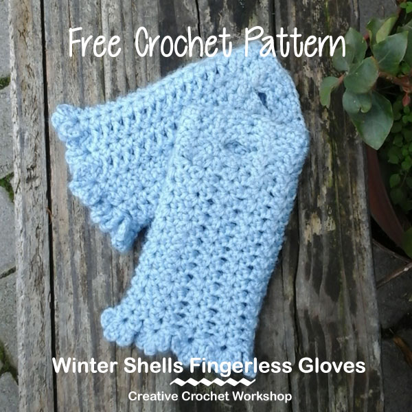 Winter Shells Fingerless Gloves - Free Crochet Pattern | Creative Crochet Workshop @creativecrochetworkshop #BeatTheHeatCold2017