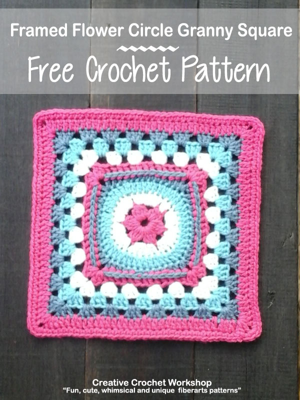 Framed Flower Circle Granny Square | Creative Crochet Workshop This Framed Flower Circle Granny Square is the 28th Afghan Block in the Crochet A Block Afghan 2017 Crochet Along!@creativecrochetworkshop