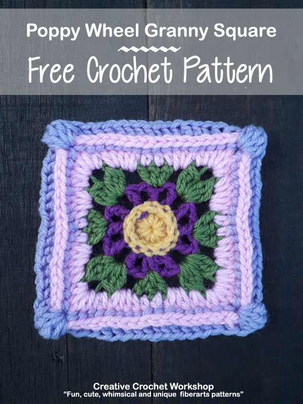 Poppy Wheel Granny Square - Free Crochet Pattern | Creative Crochet Workshop @creativecrochetworkshop #grannysquare #freecrochetpattern #groovygrannysquarecal