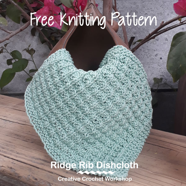 Ridge Rib Dishcloth - Knitted Kitchen Blog Hop | Creative Crochet Workshop @creativecrochetworkshop #knittedkitchen