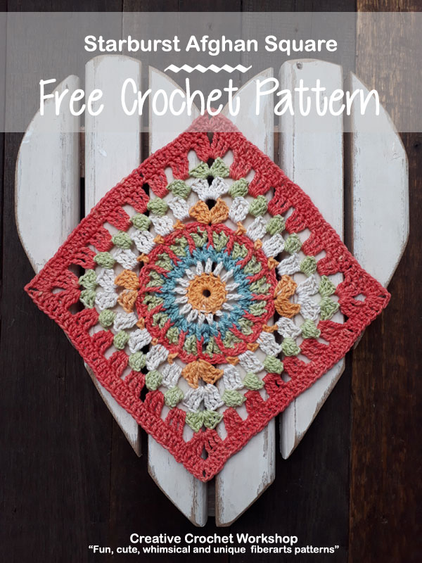 Starburst Afghan Square | Creative Crochet Workshop @creativecrochetworkshop #freecrochetpattern #grannysquare #afghansquare #crochetalong #ccwcrochetablock2018