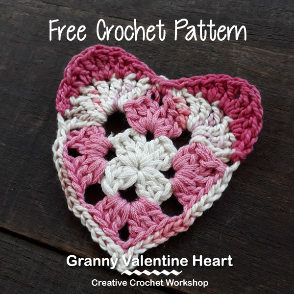 Granny Valentine Heart| Creative Crochet Workshop @creativecrochetworkshop