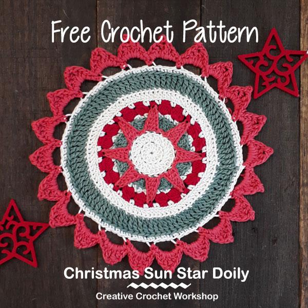 Christmas Sun Star Doily - Free Crochet Pattern | Creative Crochet Workshop #2018ChristmasInJulyCAL
