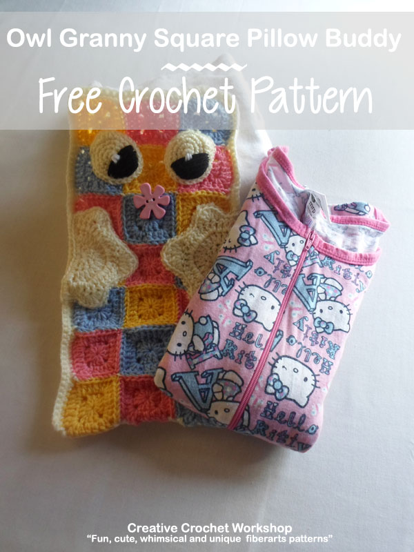 Owl Granny Square Pillow Buddy | Creative Crochet Workshop #freecrochetpattern #crochet @creativecrochetworkshop