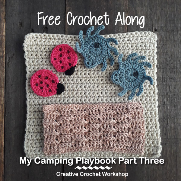 My Camping Playbook Part Three | Free Crochet Pattern | Creative Crochet Workshop @creativecrochetworkshop #ccwcampingplaybookcal #freecrochetalong #crochetquietbook