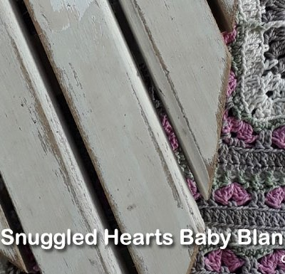 SNUGGLED HEARTS BABY BLANKET PART FOUR