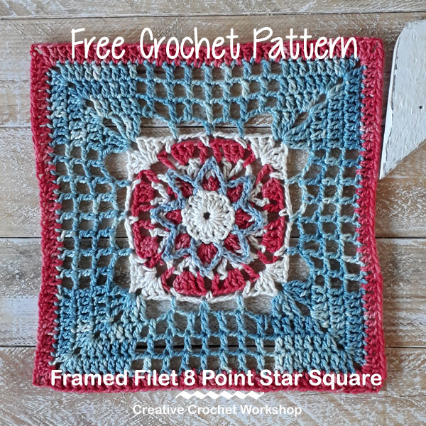 Framed Filet 8 Point Star Square - Free Crochet Pattern | Creative Crochet Workshop @creativecrochetworkshop #freecrochetpattern #grannysquare #afghansquare #crochetalong #ccwcrochetablock2019