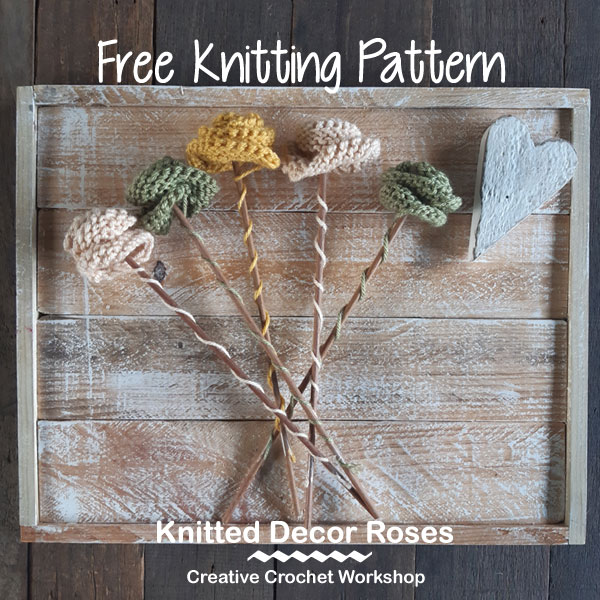 Knitted Decor Roses - Free Knitting Pattern | Creative Crochet Workshop #KALCorner #lionbrand #lionbrandyarn