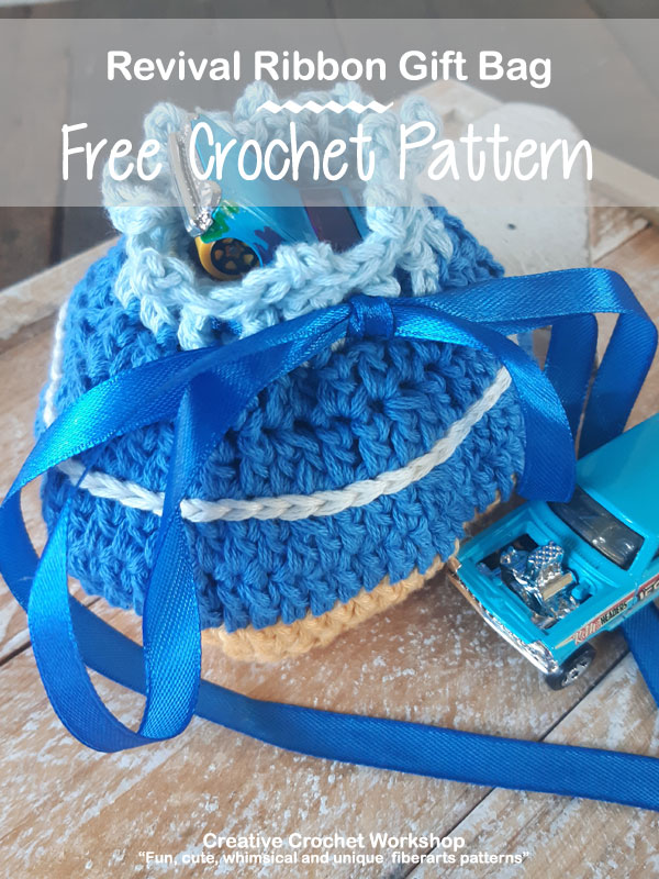 Revival Ribbon Gift Bag - Free Crochet Pattern | Creative Crochet Workshop #freecrochetpattern #crochet @creativecrochetworkshop