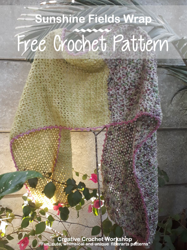 Sunshine Fields Wrap - Free Crochet Pattern | Creative Crochet Workshop #freecrochetpattern #crochet @creativecrochetworkshop