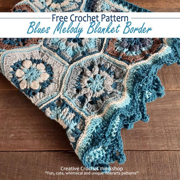 Blues Melody Blanket Border - Free Crochet Pattern | Creative Crochet Workshop #freecrochetpattern #crochet #crochetalong #hexagon @creativecrochetworkshop
