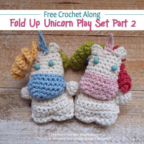 Fold Up Unicorn Crochet Play Set Part 2 | Free Crochet Along | Creative Crochet Workshop #crochet #crochetalong #crochetplay #crochetplayset #crochettoy #crochetunicorn