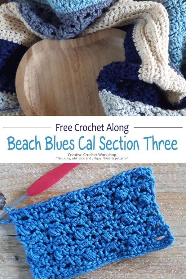 Beach Blues Cal Section Three - Free Crochet Along | Creative Crochet Workshop @creativecrochetworkshop #freecrochetpattern #crochetbabyblanket #crochetalong #ccwbeachbluesbabyblanket