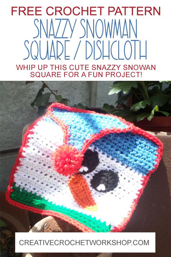 Snazzy Snowman Crochet Square Dishcloth - Free Crochet Pattern | Creative Crochet Workshop #freecrochetpattern #crochet #crochetgifts #Christmascrochet @creativecrochetworkshop #2020crochetgiftalong