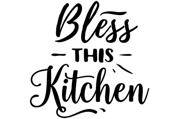 Download Bless this kitchen SVG Cut file by Creative Fabrica Crafts ...