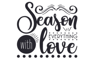 Download Season everything with love SVG Cut Files - Free SVG Font
