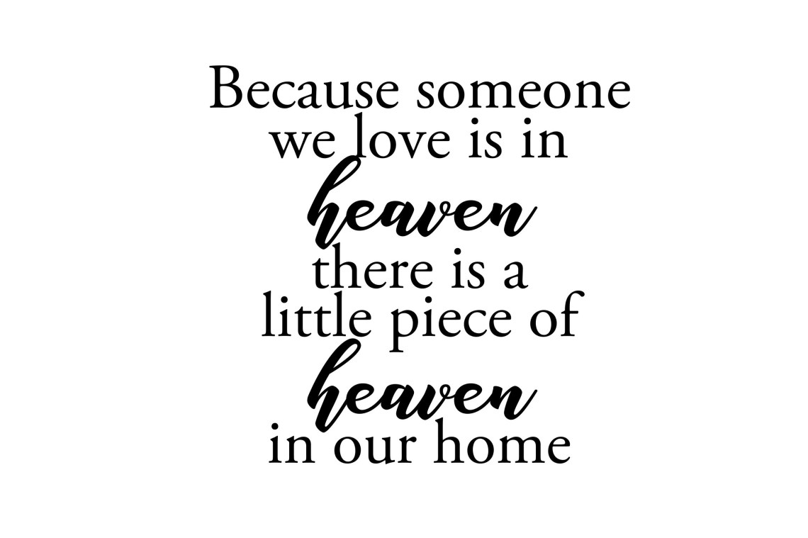 Download 25+ Because Some We Love Is In Heaven Svg Design - All ...