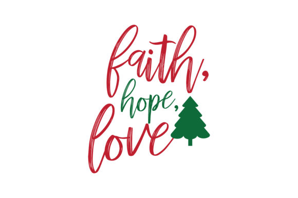 Download Faith Hope Love SVG Cut Graphic by TheLucky - Creative Fabrica