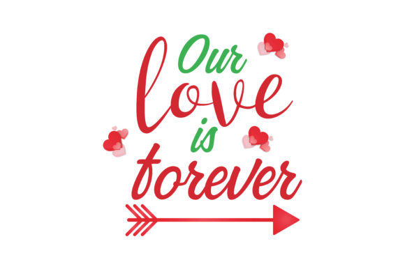 Download Our love is forever Quote SVG Cut Graphic by TheLucky ...