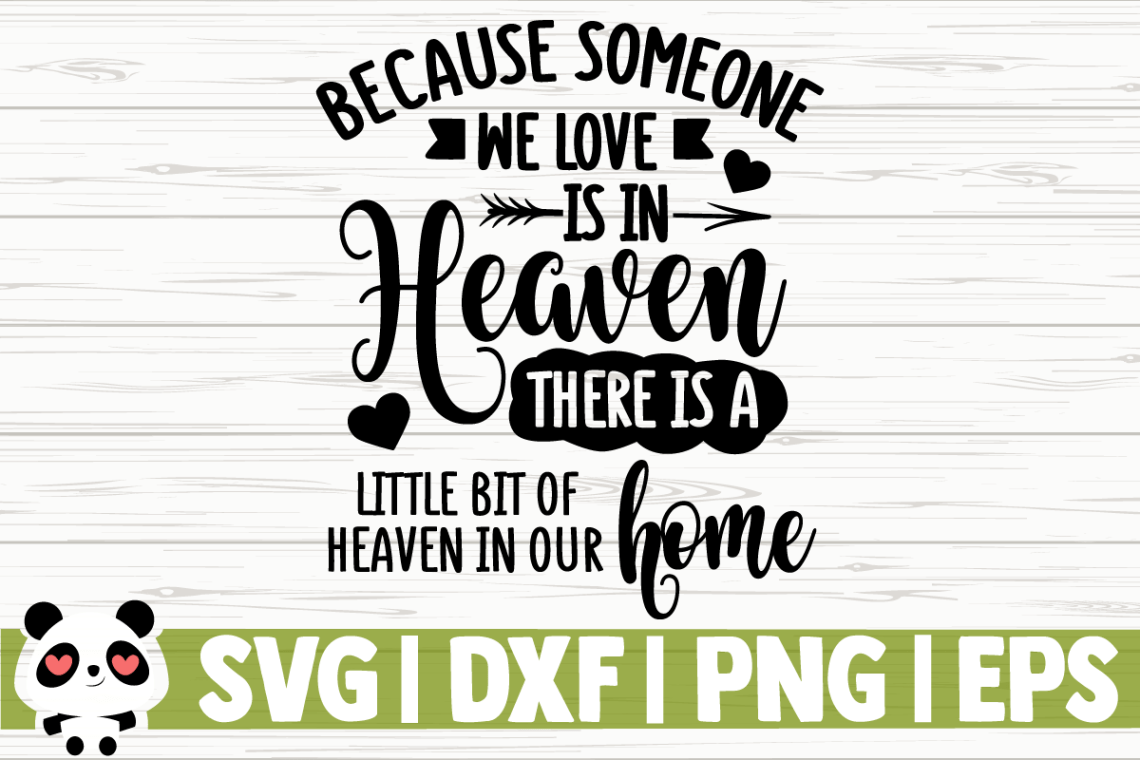 Download 26+ Because Someone We Love Is In Heaven Svg Ornament PNG