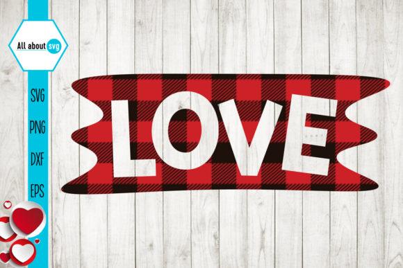 Download Love Svg, Valentines Buffalo Plaid Svg - Creative Fabrica