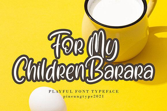 For My Children Barara Fonts 18510284 2