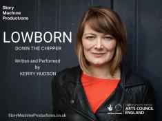 Kerry Hudson: Lowborn (Down the Chipper)