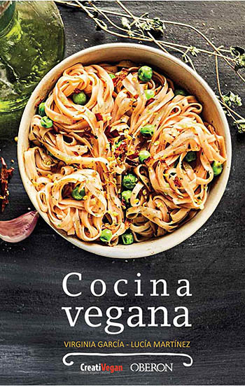 Cocina Vegana, nuevo libro de Virginia García y Lucía Martínez