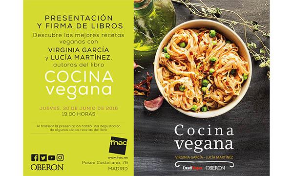 Presentación del libro Cocina Vegana -jueves 30 de junio - FNAC Castellana
