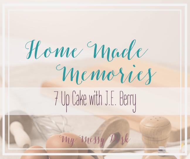 Home Made Memories J.E. Berry
