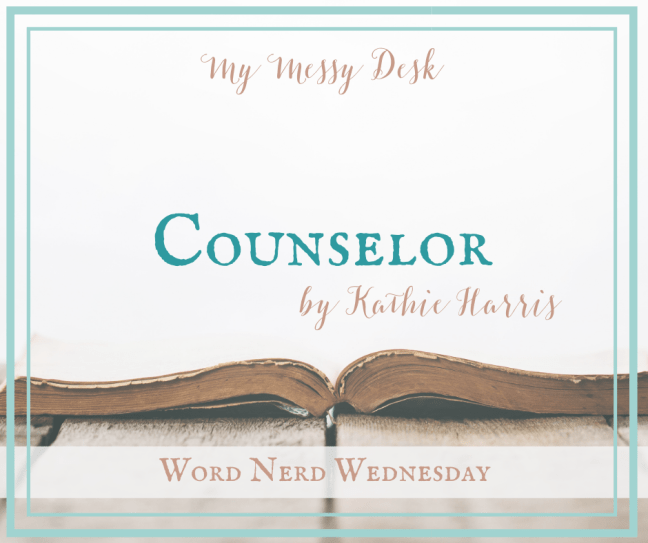 Counselor Word Nerd Wednesday