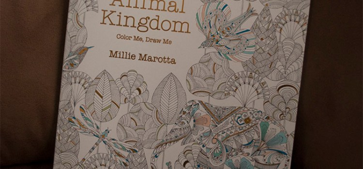 Adult Coloring Books Review #1 – Animal Kingdom By Millie Marotta
