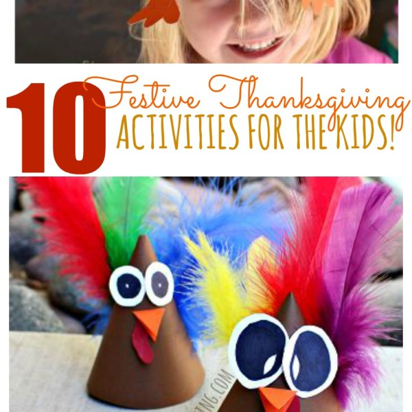 10 Festive Thanksgiving Activities for the Kids